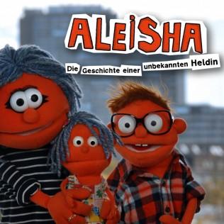 Aleisha – Die Geschichte einer unbekannten Heldin